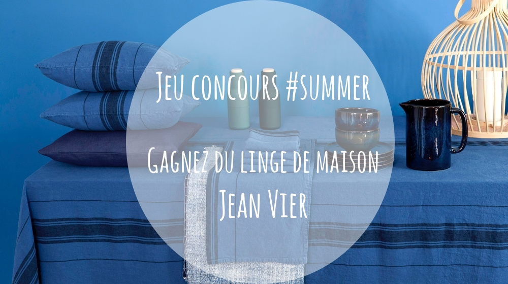 jeu concours summer gagnez du linge de maison jean vier actualit s par cendrine domingez. Black Bedroom Furniture Sets. Home Design Ideas